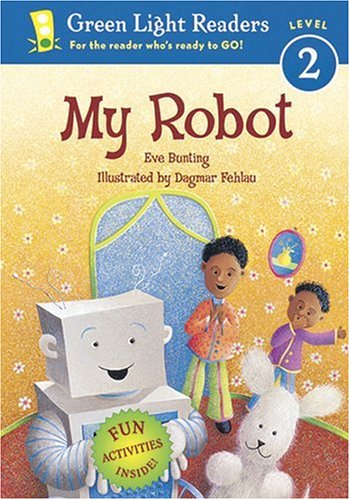 9780152055936: My Robot (Green Light Readers Level 2)