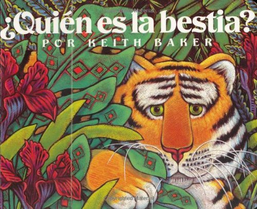 Quien es la bestia? (Spanish Edition): Keith Baker, Alma Flor ADA (Translator)