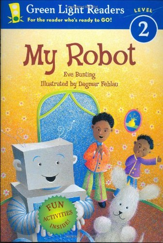 My Robot (Green Light Readers Level 2) (0152056173) by Eve Bunting