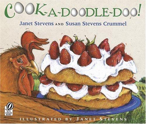 9780152056582: Cook-A-Doodle-Doo!