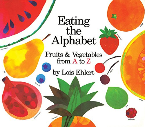 9780152056889: Eating the Alphabet: Fruits & Vegetables from A to Z Lap-Sized Board Book