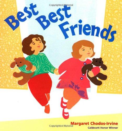 9780152056940: Best Best Friends