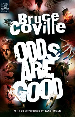 9780152057169: Odds Are Good: An Oddly Enough and Odder Than Ever Omnibus