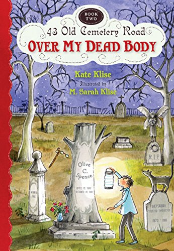 9780152057343: Over My Dead Body (43 Old Cemetery Road)