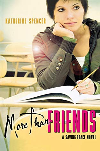 9780152057466: More Than Friends: A Saving Grace Novel