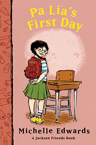 9780152057480: Pa Lia's First Day: A Jackson Friends Book