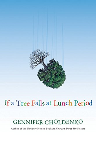 9780152057534: If a Tree Falls at Lunch Period