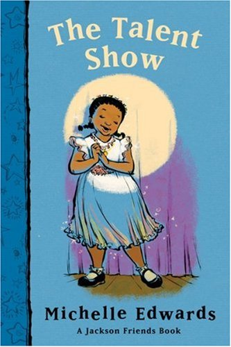 9780152057602: The Talent Show: A Jackson Friends Book