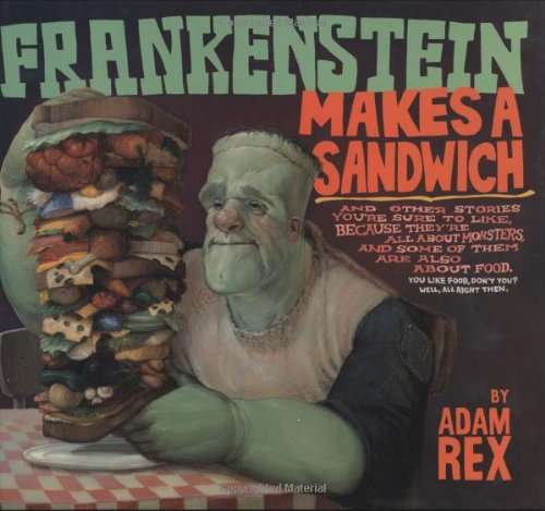 9780152057664: Frankenstein Makes a Sandwich