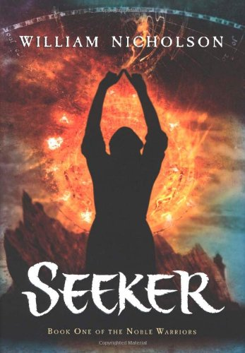 9780152057688: Seeker: Book One of the Noble Warriors