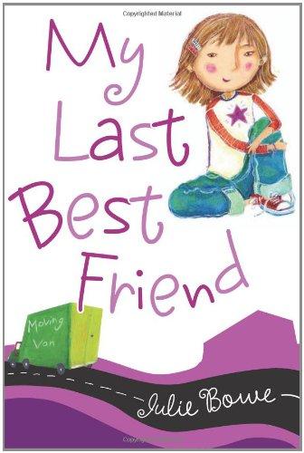 9780152057770: My Last Best Friend (Friends for Keeps)