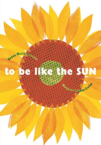 9780152057961: To Be Like the Sun