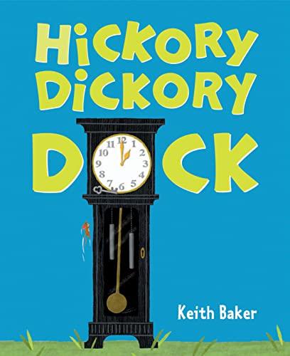9780152058180: Hickory Dickory Dock