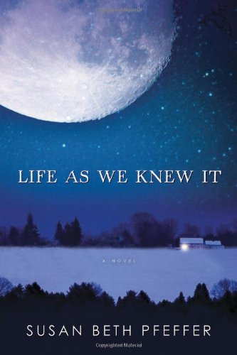 9780152058265: Life as We Knew It (Life As We Knew It (Last Survivors))