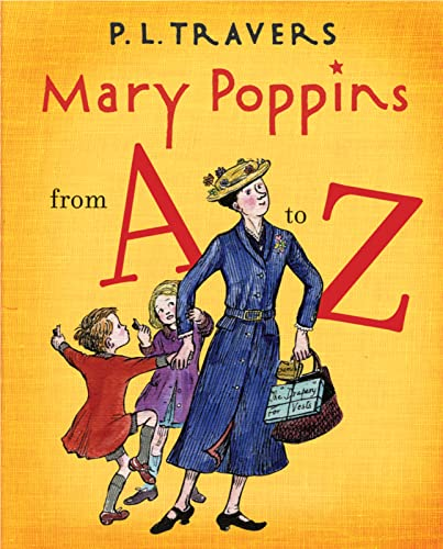 9780152058340: Mary Poppins from A to Z