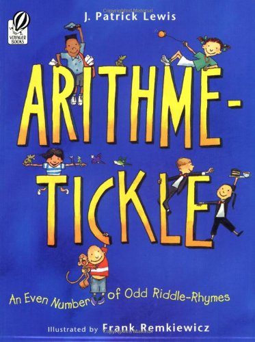9780152058487: Arithme-Tickle: An Even Number of Odd Riddle-Rhymes