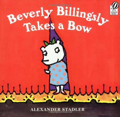 9780152058616: Beverly Billingsly Takes a Bow