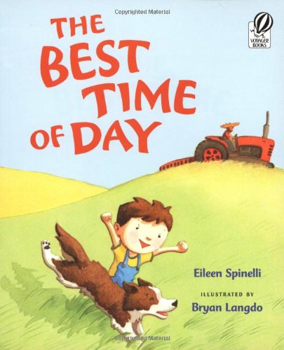 9780152058623: The Best Time of Day