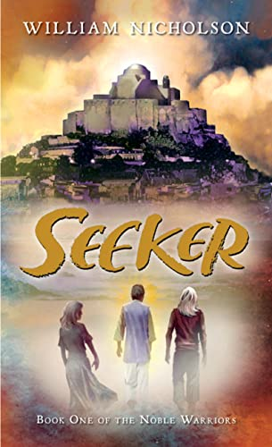 9780152058661: Seeker: Book One of the Noble Warriors