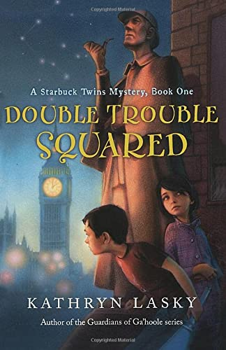 9780152058784: Double Trouble Squared: A Starbuck Twins Mystery, Book One (Starbuck Twins Mysteries)