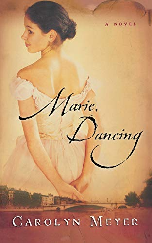 9780152058791: Marie, Dancing