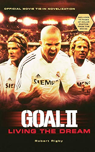 9780152058814: Goal! II: Living the Dream