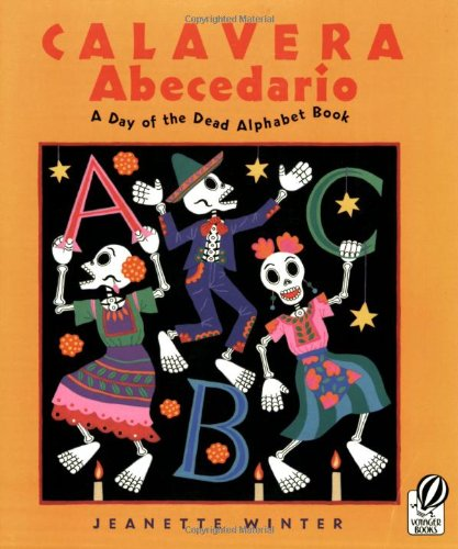 9780152059064: Calavera Abecedario: A Day of the Dead Alphabet Book