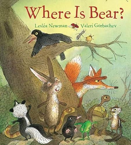 Where Is Bear?: Newman, Lesl�a