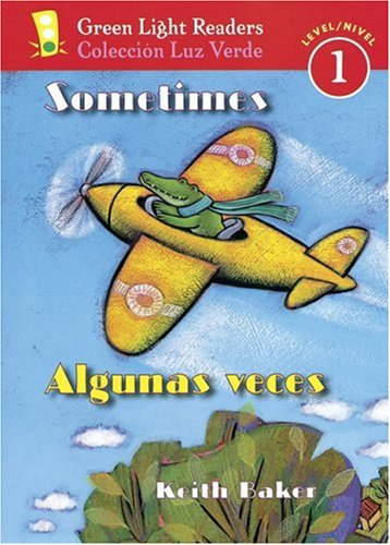 9780152059590: Sometimes/Algunas veces (Green Light Readers Level 1)