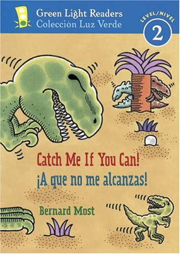 9780152059644: Catch Me If You Can!/A que no me alcanzas! (Green Light Readers Level 2)