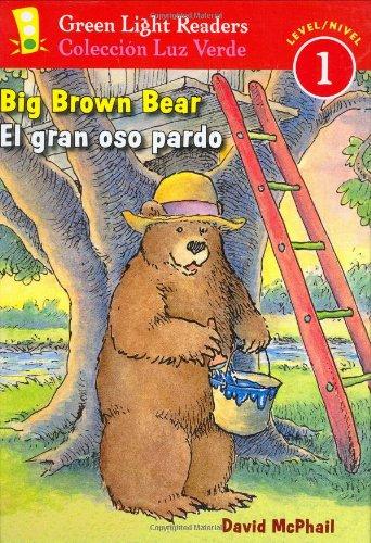 9780152059651: Big Brown Bear/El Gran Oso Pardo (Green Light Reader - Bilingual Level 1)