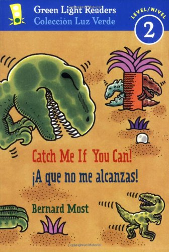 9780152059675: ¡A que no me alcanzas!/Catch Me If You Can! (Green Light Readers Level 2) (Spanish and English Edition)