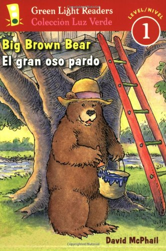 9780152059705: Big Brown Bear/El Gran Oso Pardo (Green Light Reader - Bilingual Level 1 (Quality))
