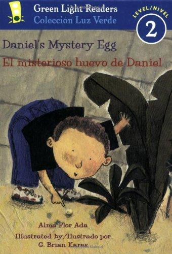 9780152059712: Daniel's Mystery Egg/El misterioso huevo de Daniel (Green Light Readers Level 2) (Spanish and English Edition)