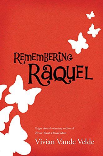 9780152059767: Remembering Raquel