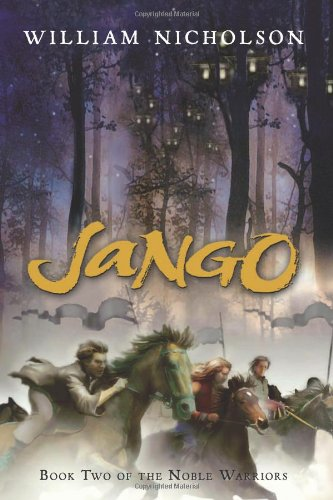 9780152060114: Jango: Book Two of the Noble Warriors