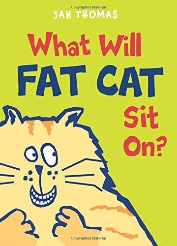 9780152060510: What Will Fat Cat Sit On?