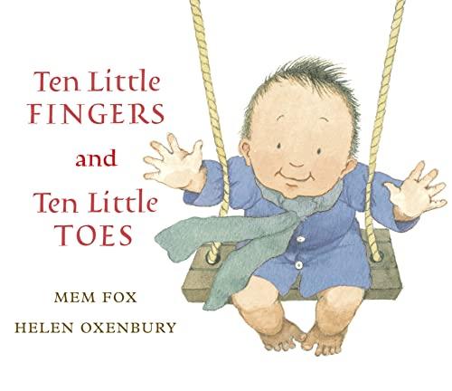 9780152060572: Ten Little Fingers and Ten Little Toes