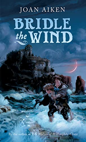 Bridle the Wind (0152060588) by Joan Aiken