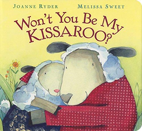 9780152060602: WON'T YOU BE MY KISSAROO?
