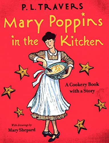 9780152060800: Mary Poppins in the Kitchen: A Cookery Book with a Story