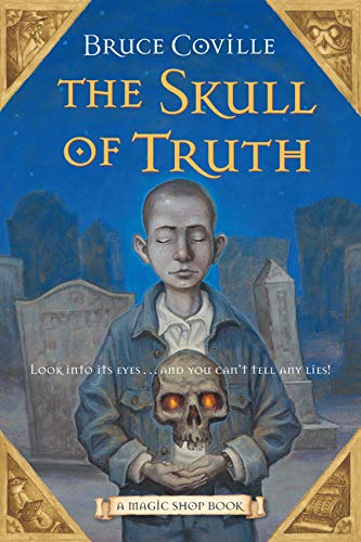9780152060848: Skull of Truth, the (Magic Shop Books)