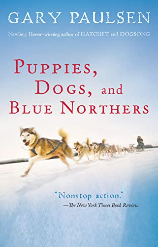 9780152061036: Puppies, Dogs, and Blue Northers
