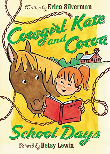 9780152061302: Cowgirl Kate and Cocoa: School Days