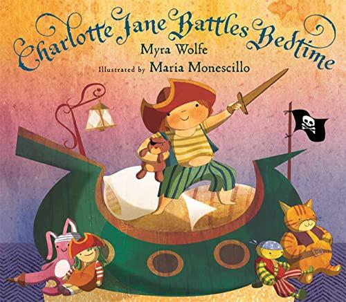 9780152061500: Charlotte Jane Battles Bedtime