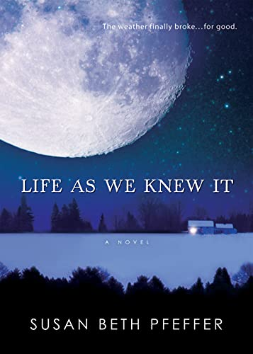 9780152061548: Life as We Knew It (Life As We Knew It (Last Survivors))