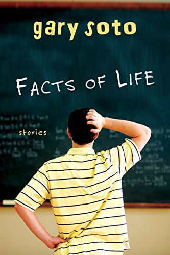Facts of Life: Stories (0152061819) by Gary Soto