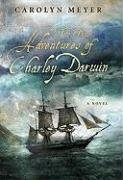 9780152061944: The True Adventures of Charley Darwin
