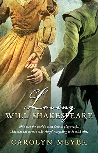 9780152062217: Loving Will Shakespeare