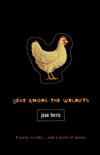 9780152062279: Love Among the Walnuts